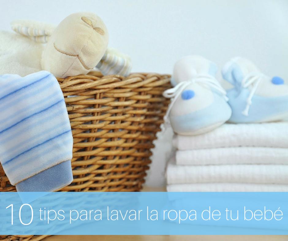 10 tips para lavar la ropa de tu bebé - Soy Mamá Y No Me Compadezcas - El  Blog de Las Mamás Imperfectas c0600e80aa96