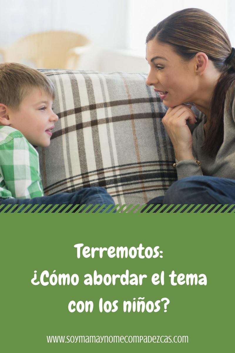Terremotos como abordar el tema con los niños
